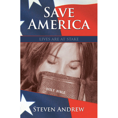 Save America by Steven Andrew 9780977955084
