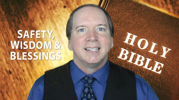 Steven Andrew Safety Wisdom Blessings