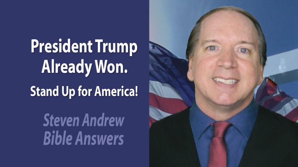 President Trump already won Steven Andrew